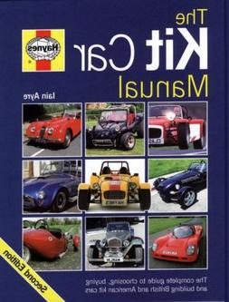 The Kit Car Manual: The complete guide to choosing, buying a