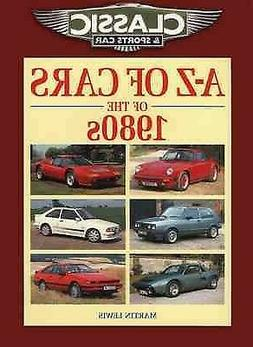 Classic and Sports Car Magazine A-z of Cars of the 1980s, Pa