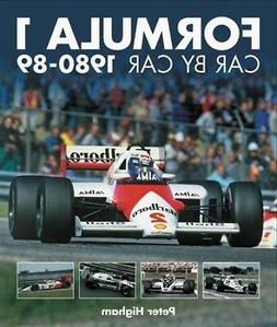 Formula 1 : Car by Car 1980-89, Hardcover by Higham, Peter,