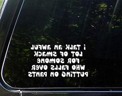 Novelty Sticker Decals for Women I Talk an Awful Lot of Smac